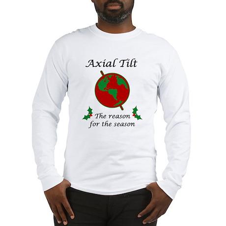 Axial Tilt Reason Season Long Sleeve T-Shirt