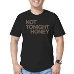 Not Tonight Honey Men's Fitted T-Shirt (dark)