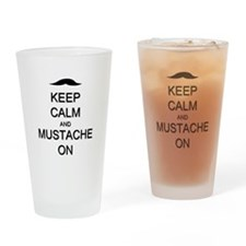 Keep Calm and Mustache On Drinking Glass