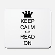 Keep Calm and Read On Mousepad