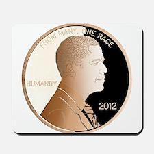 Obama Humanity Penny Mousepad