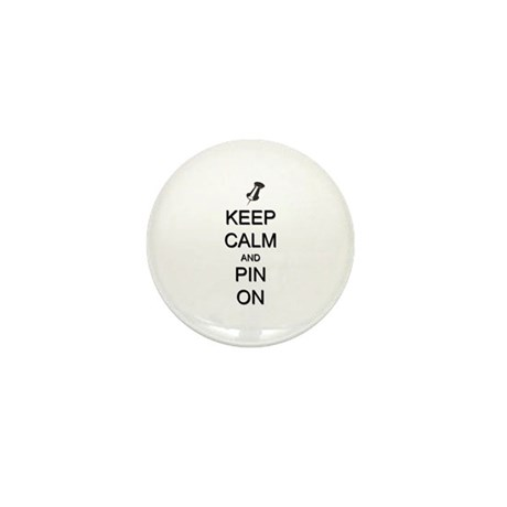 Keep Calm and Pin On Mini Button (100 pack)