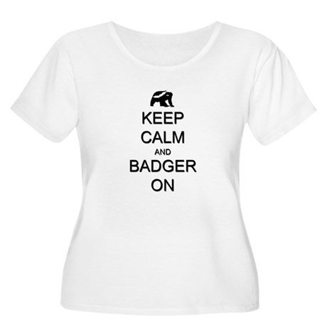 Keep Calm and Badger On Women's Plus Size Scoop Ne
