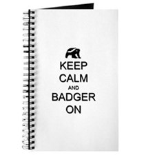 Keep Calm and Badger On Journal