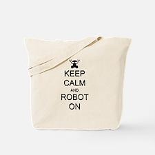 Keep Calm and Robot On Tote Bag