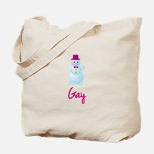 Gay the snow woman Tote Bag