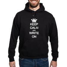 Keep Calm and Write On Hoodie