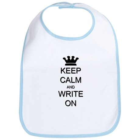 Keep Calm and Write On Bib