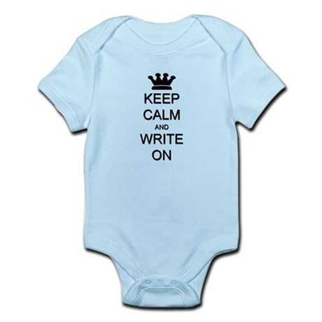 Keep Calm and Write On Infant Bodysuit