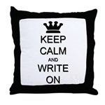 Keep Calm and Write On Throw Pillow