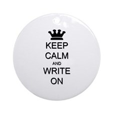 Keep Calm and Write On Ornament (Round)