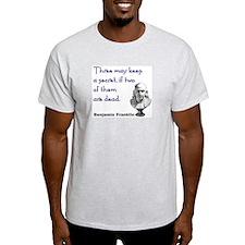 Three may keep an Ash Grey T-Shirt