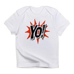 Yo Infant T-Shirt