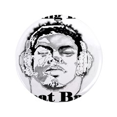 "BRING DAT BEAT BACK 3.5"" Button (100 pack)"