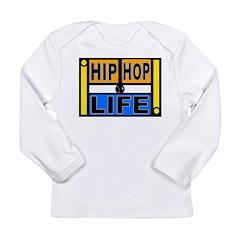 HIP HOP 4 LIFE Long Sleeve Infant T-Shirt