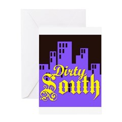 DIRTY SOUTH Greeting Card