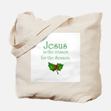 Cute Jesus is reason for season Tote Bag