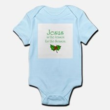 Cute Jesus is the reason Infant Bodysuit
