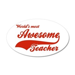 World's Most Awesome Teacher 38.5 x 24.5 Oval Wall