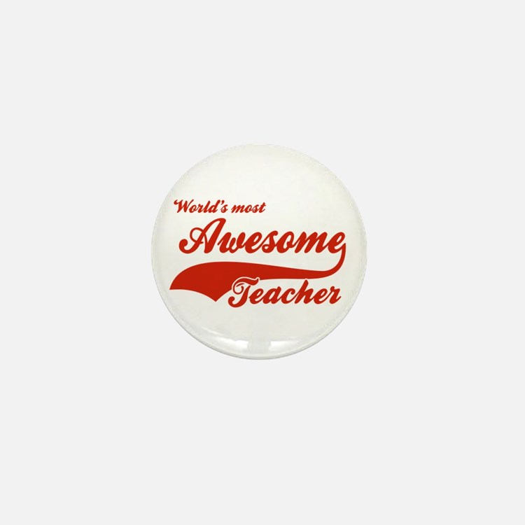 World's Most Awesome Teacher Mini Button (100 pack