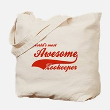 World's Most Awesome Zookeeper Tote Bag