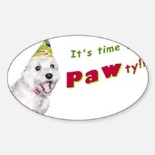 It's time to PAWty! Decal