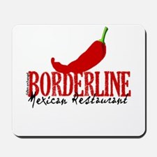 The Borderline Mexican Restau Mousepad