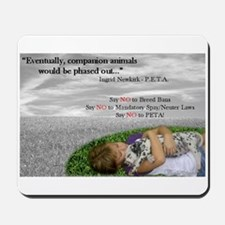 Say NO to PETA Mousepad