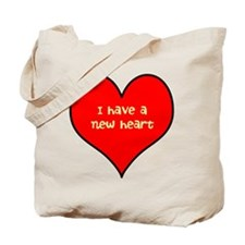 I have a new heart Tote Bag