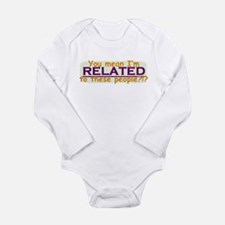 Related to these People Long Sleeve Infant Bodysui