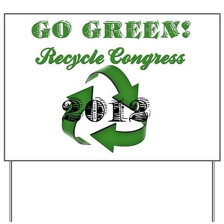 Go Green! Yard Sign