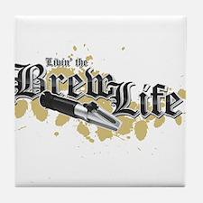 Livin' the Brewlife Tile Coaster