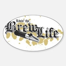 Livin' the Brewlife Sticker (Oval)
