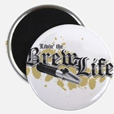 Livin' the Brewlife Magnet
