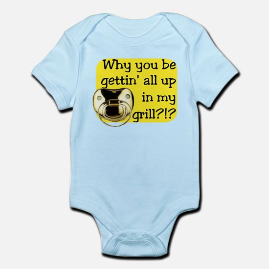 Get Up in my Grill Infant Bodysuit