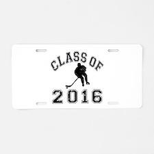 Class Of 2016 Hockey Aluminum License Plate