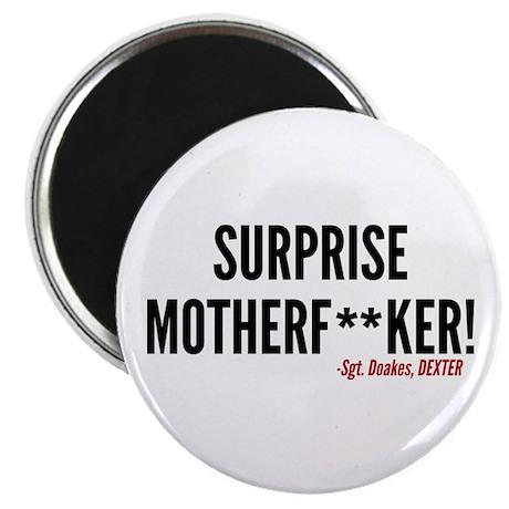 Dexter Doakes Surprise Magnet