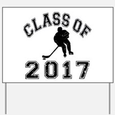 Class Of 2017 Hockey Yard Sign