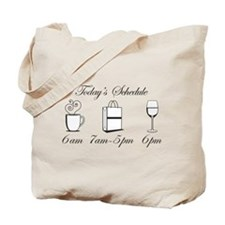 Today's Schedule - Shop till Tote Bag