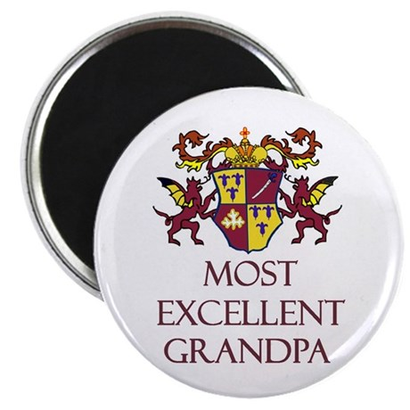 Most Excellent Grandpa Round Magnet
