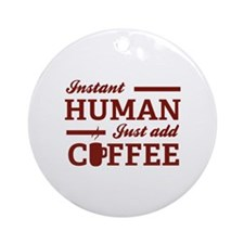 Instant Human Ornament (Round)