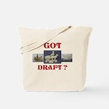 Got Draft? Tote Bag