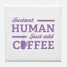 Instant Human Tile Coaster
