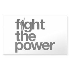 Fight the Power Sticker (Rectangle 10 pk)