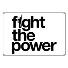 Fight the Power Banner