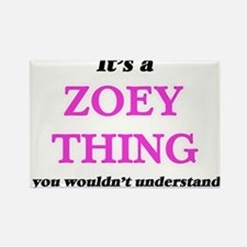 It's a Zoey thing, you wouldn't un Magnets