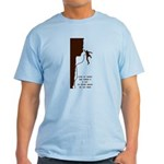 Lot to Think About Light T-Shirt