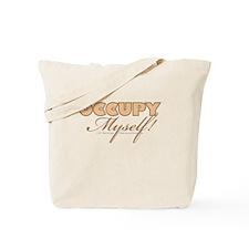 Occupy Myself BRN Tote Bag