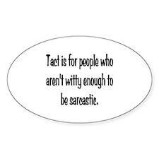 Tact Sarcasm Decal