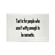 Tact Sarcasm Rectangle Magnet